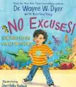 No Excuses - Dr Wayne Dyer
